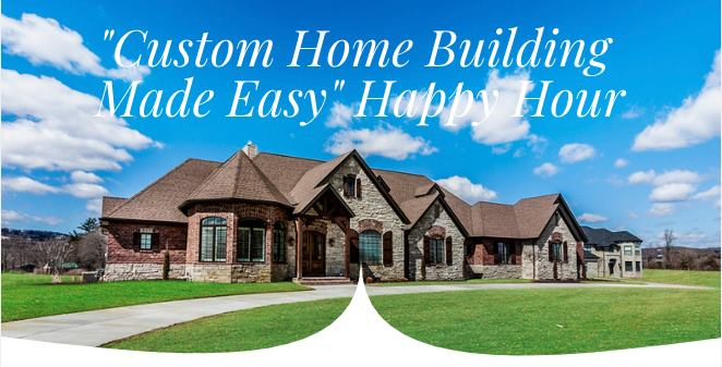 Luxury Custom Home Building Made Easy Happy Hour with Hibbs Homes