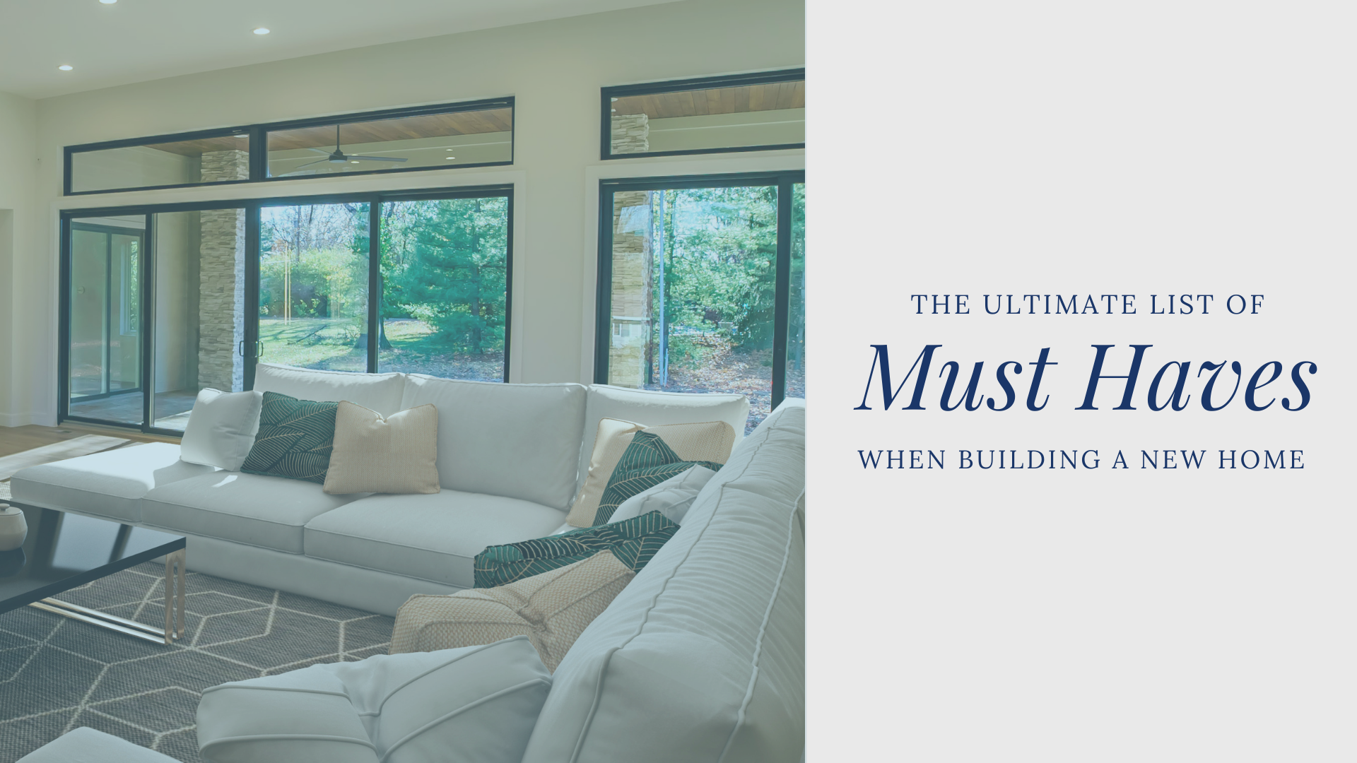Ultimate List of Must Haves When Building a New Home