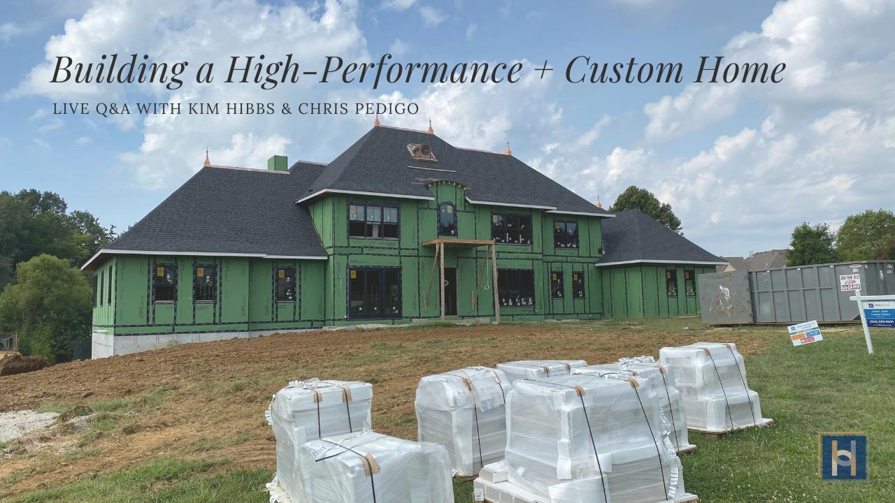 HIgh Performance Home Building Live Q&A