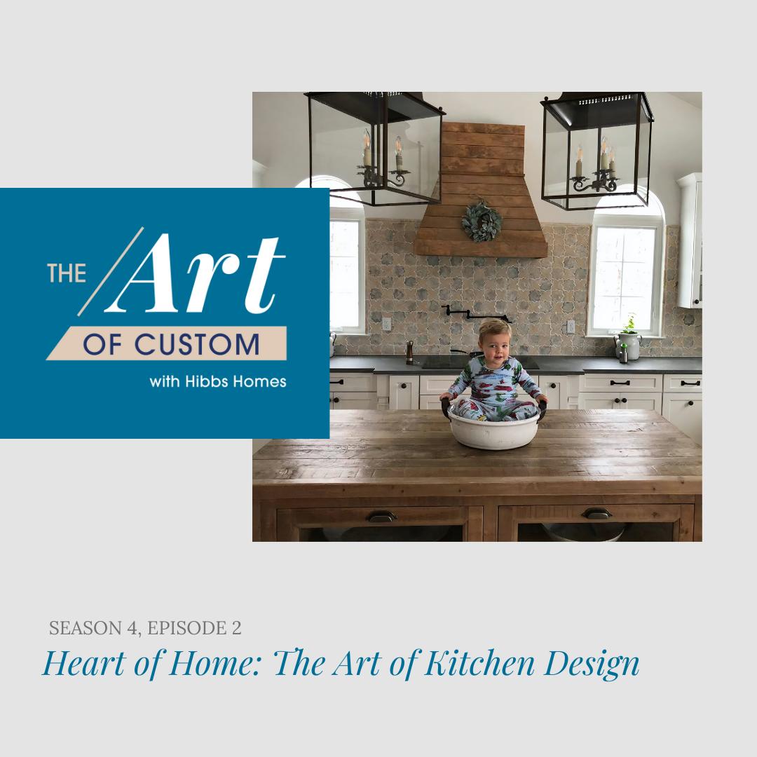 Custom Home Kitchen Design Podcast Episode